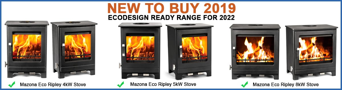 New to buy in 2019: Ecodesign ready range for 2022. Mazona Eco Ripley 4 kW stove; Mazona Eco Ripley 5 kW stove; and Mazona Eco Ripley 8 kW stove.