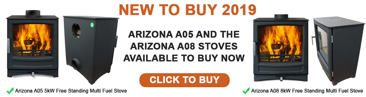 New to buy in 2019: Arizona A05 and Arizona A08 freestanding multi fuel stoves. Click to buy.
