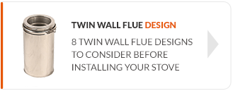 Twin Wall Flue Design - 8 twin wall flue designs to consider before installing your stove